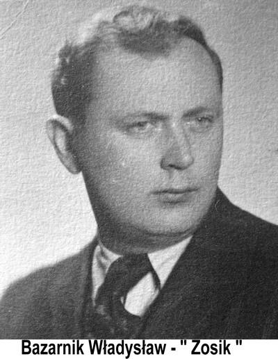 Bazarnik Władysław -''Zosik''a